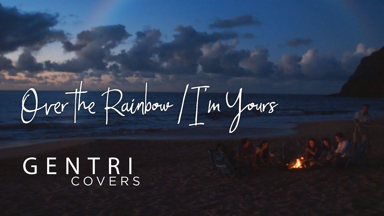 GENTRI Over the Rainbow